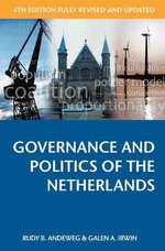 Governance and Politics of the Netherlands - Rudy B. Andeweg
