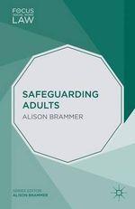 Safeguarding Adults - Alison K. Brammer
