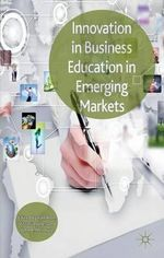 Innovation in Business Education in Emerging Markets : New Aesthetic Perspectives
