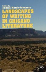 Landscapes of Writing in Chicano Literature : Routledge Companions