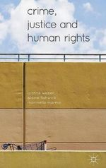 Crime, Justice and Human Rights - Leanne Weber