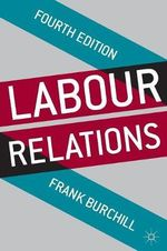 Labour Relations - Frank Burchill