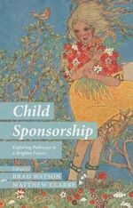 Child Sponsorship : Exploring Pathways to a Brighter Future