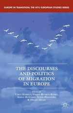 The Discourses and Politics of Migration in Europe : The Roots of Partisan Warfare in Congress