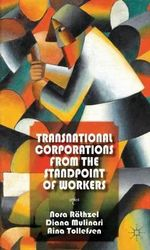 Transnational Corporations from the Standpoint of Workers : Thrown Together, Working Apart - Nora Rathzel
