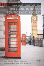 Rhetoric in British Politics and Society