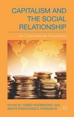 Capitalism and the Social Relationship : An Organizational Perspective