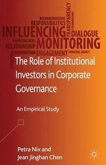 The Role of Institutional Investors in Corporate Governance : Evidence from German Companies - Petra Nix