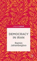 Democracy in Iran - Ramin Jahanbegloo