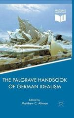 Palgrave Handbook of German Idealism