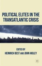Political Elites in the Transatlantic Crisis