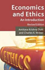 Economics and Ethics : An Introduction - Revised Edition - Amitava Krishna Dutt