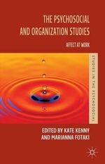 The Psychosocial and Organization Studies : Affect at Work