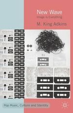 New Wave : Image is Everything - King Adkins