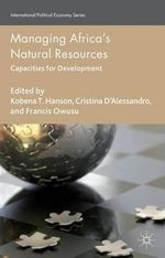 Managing Africa's Natural Resources : Capacities for Development