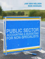 Public Sector Accounting and Budgeting for Non-Specialists - G.Jan Van Helden