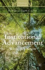 Institutional Advancement : What We Know - Eve M. Proper