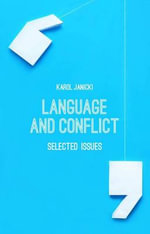 Language and Conflict : Selected Issues - Karol Janicki