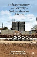 Infrastructure and Poverty in Sub-Saharan Africa - Antonio Estache