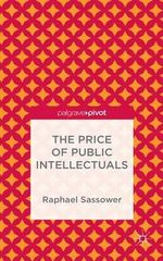The Price of Public Intellectuals - Raphael Sassower