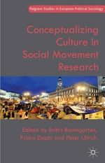 Conceptualizing Culture in Social Movement Research