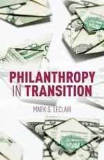 Philanthropy in Transition - Mark S. LeClair