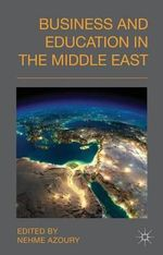 Business and Education in the Middle East - Nehme Azoury