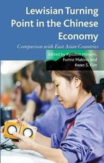 Lewisian Turning Point in the Chinese Economy : Comparison with East Asian Countries
