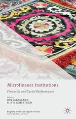 Microfinance Institutions : Financial and Social Performance