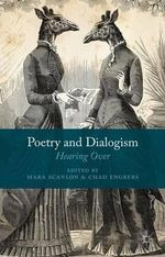 Poetry and Dialogism : Hearing Over