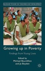 Growing Up in Poverty : Findings from Young Lives