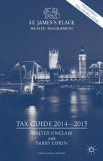 St. James's Place Tax Guide 2014-2015 - Walter Sinclair