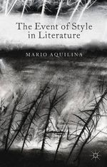 The Event of Style in Literature - Mario Aquilina