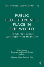Public Procurement's Place in the World : The Charge Towards Sustainability and Innovation