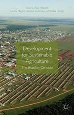 Development for Sustainable Agriculture : The Brazilian Cerrado