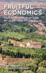 Fruitful Economics : Papers in Honor of and by Jean-Paul Fitoussi