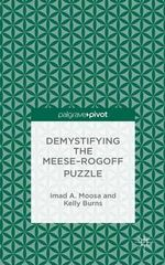 Demystifying the Meese-Rogoff Puzzle - Imad A. Moosa