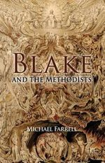 Blake and the Methodists - Michael Farrell