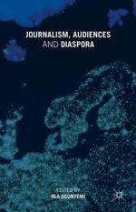 Journalism, Audiences and Diaspora