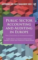 Public Sector Accounting and Auditing in Europe : The Challenge of Harmonization - Isabel Brusca