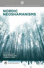 Nordic Neoshamanisms : Palgrave Studies in New Religions and Alternative Spiritualities