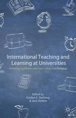 International Teaching and Learning at Universities : Achieving Equilibrium with Local Culture and Pedagogy