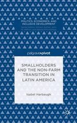 Smallholders and the Non-Farm Transition in Latin America - Isabel Harbaugh