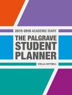 Palgrave Student Planner 2015 16 - Stella Cottrell