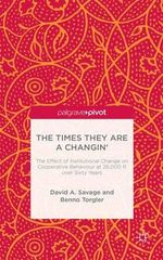 The Times They are A Changin' : The Effect of Institutional Change on Cooperative Behaviour at 26,000ft Over Sixty Years - David Savage