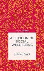 A Lexicon of Social Well-Being - Luigino Bruni
