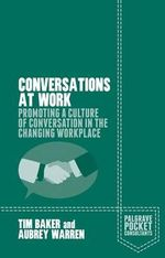 Conversations at Work - Tim Baker