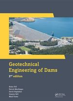 Geotechnical Engineering of Dams, 2nd edition - Robin Fell