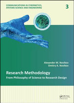 Research Methodology : From Philosophy of Science to Research Design - Alexander M. Novikov