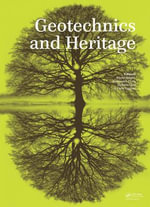 Geotechnics and Heritage : Case Histories